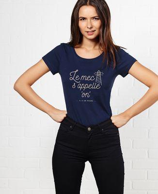 T-Shirt femme Le mec s'appelle On