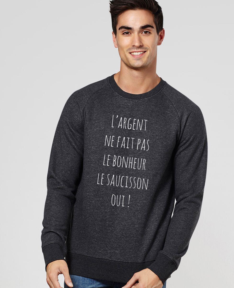 Sweatshirt homme L'argent ne fait pas le bonheur