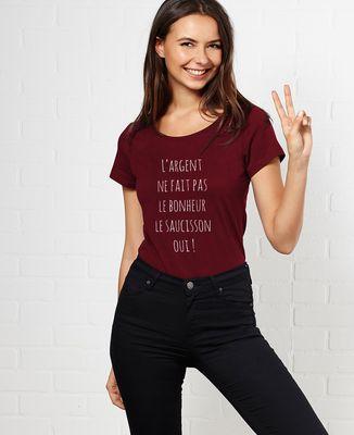 T-Shirt femme L'argent ne fait pas le bonheur