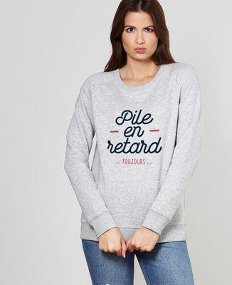 Sweatshirt femme Pile en retard