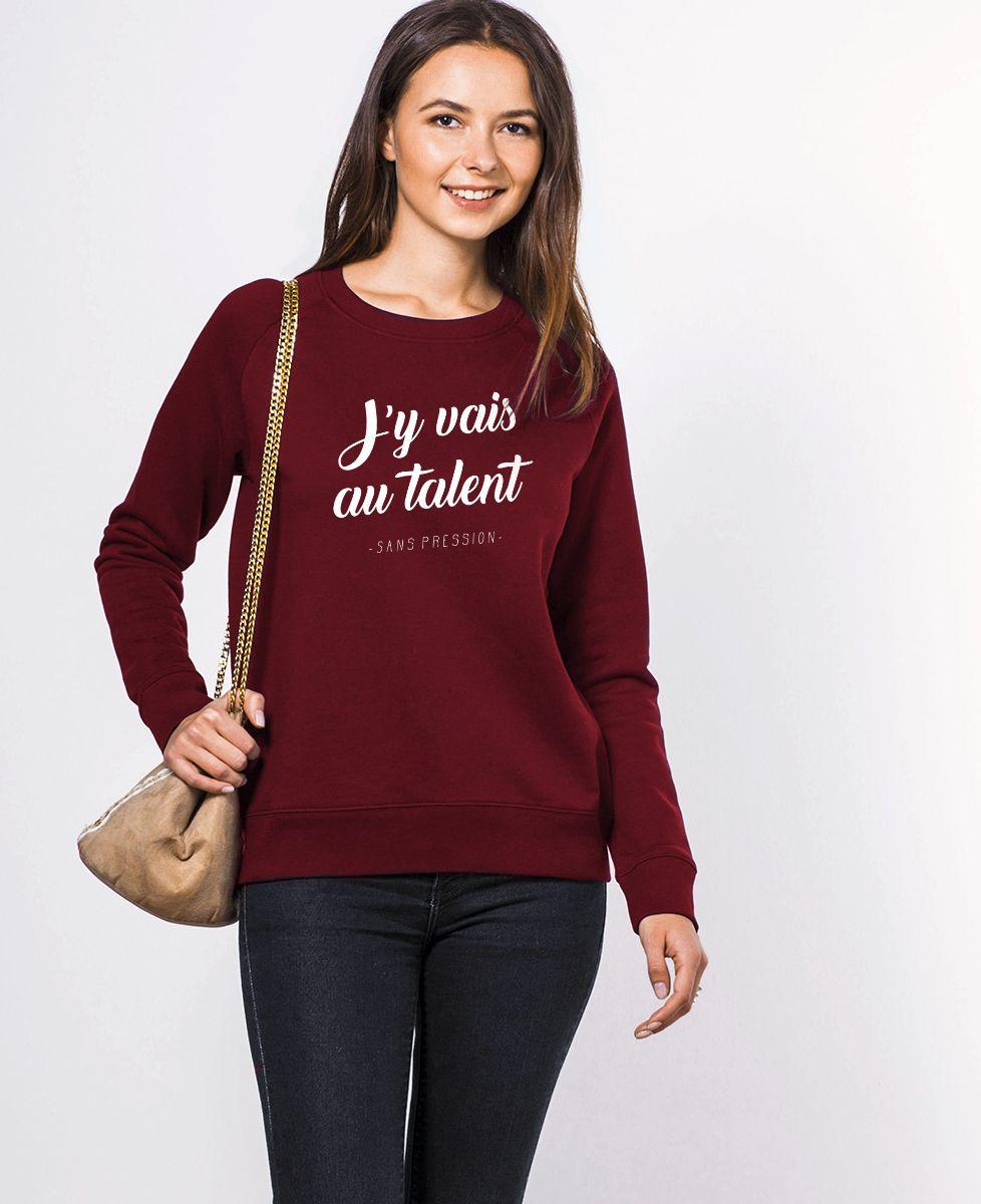 Sweatshirt femme Au talent