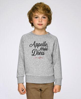 Sweatshirt enfant Appelle moi Dieu