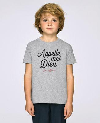 T-Shirt enfant Appelle moi Dieu