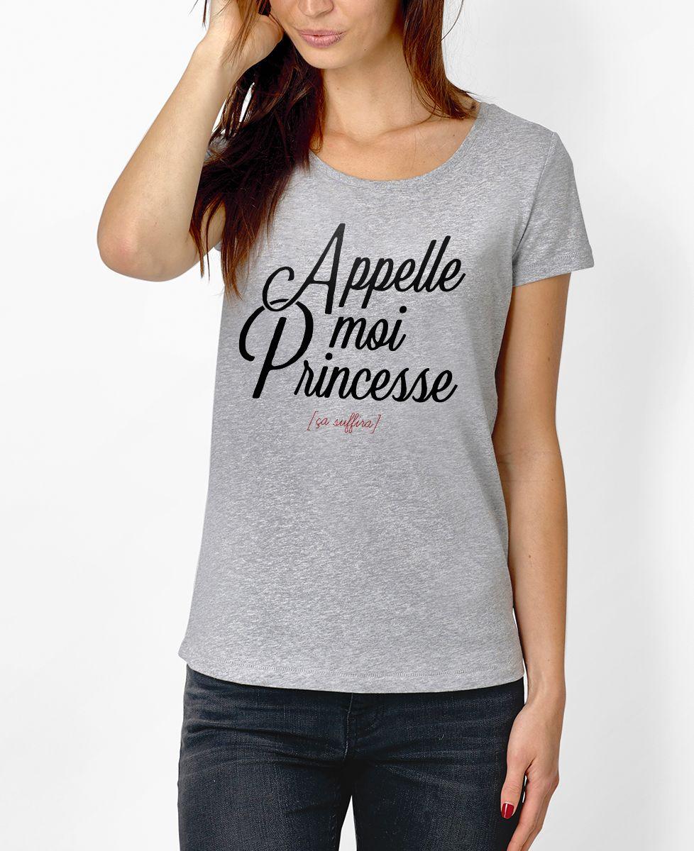 T-Shirt femme Appelle moi Princesse