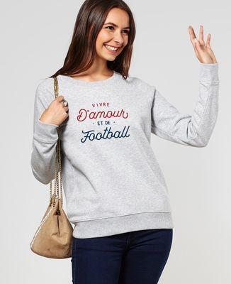 Sweatshirt femme Vivre d'amour et de football