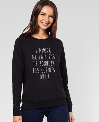 Sweatshirt femme L'amour ne fait pas le bonheur