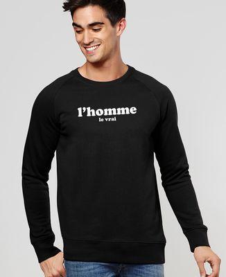 Sweatshirt homme L'homme le vrai