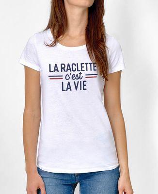 T-Shirt femme La raclette c'est la vie