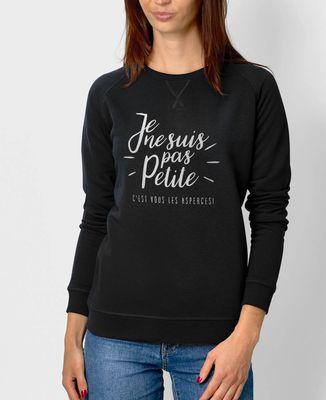 Sweatshirt femme Je ne suis pas petite