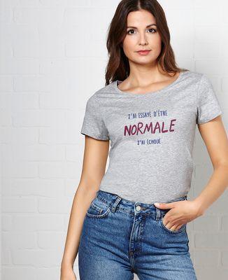 T-Shirt femme J'ai essayé d'être normale