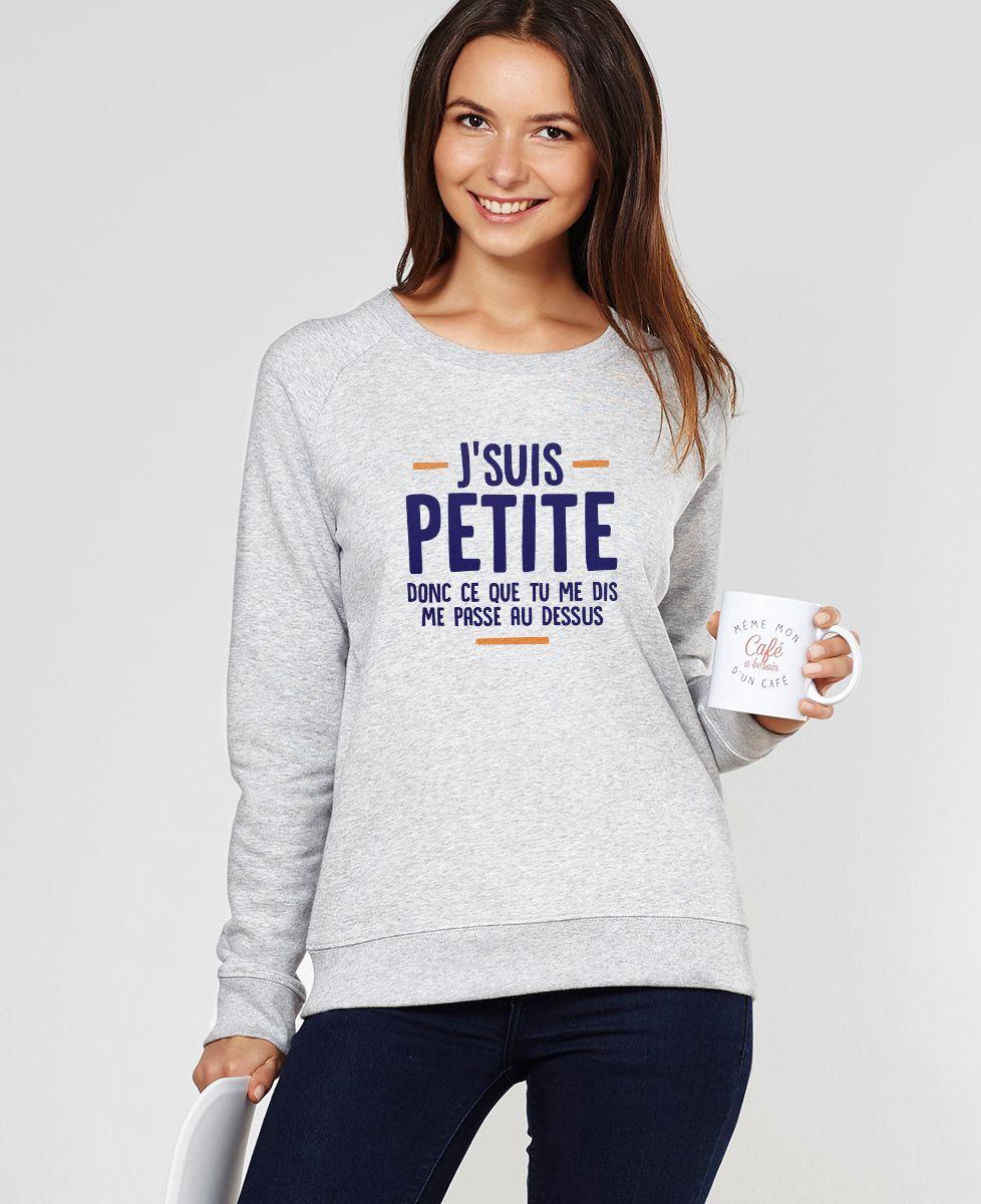 Sweatshirt femme J'suis petite