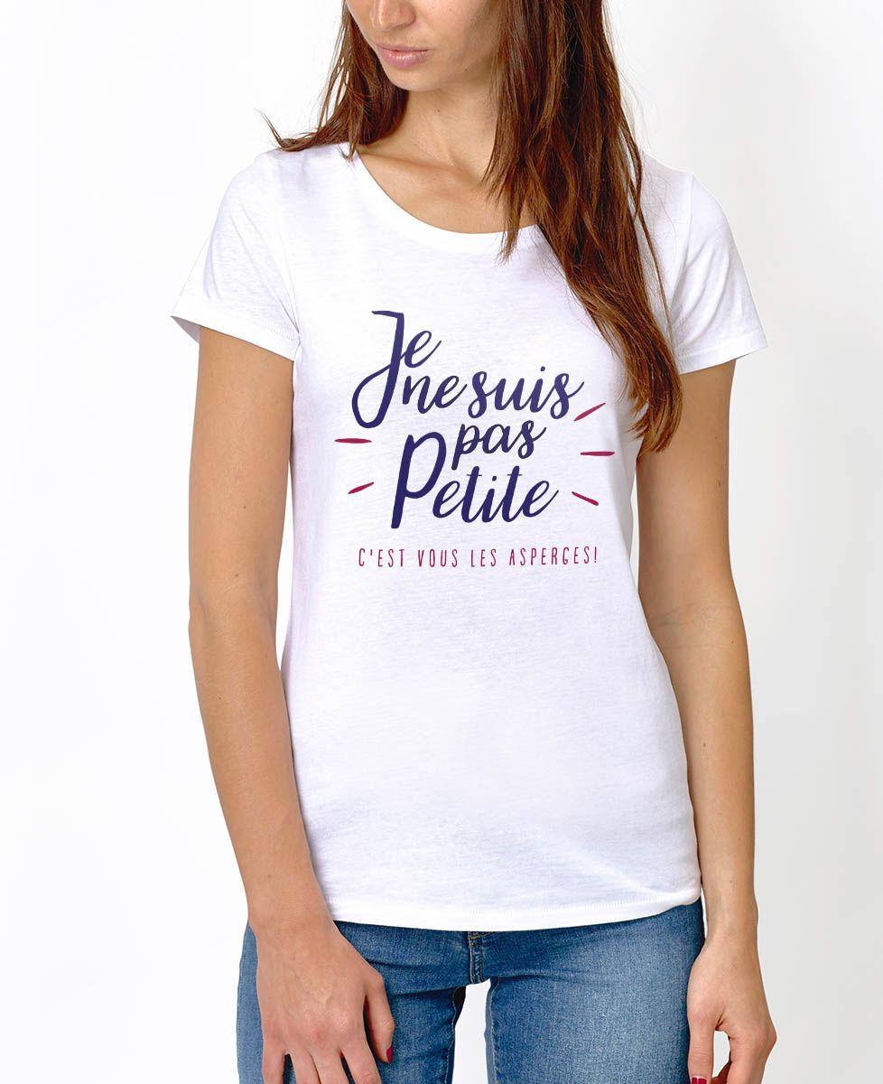 T-Shirt femme Je ne suis pas petite
