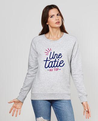 Sweatshirt femme Une tatie au top