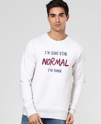 Sweatshirt homme J'ai essayé d'être normal