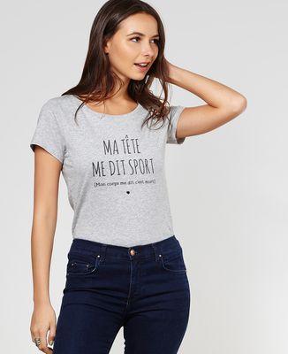 T-Shirt femme Ma tête me dit sport