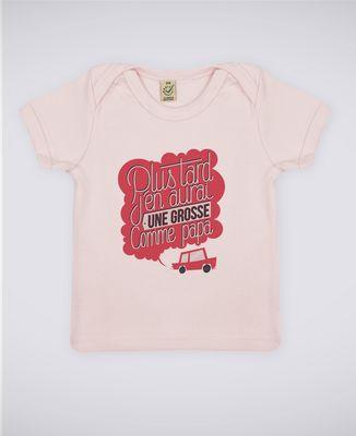 T-Shirt bébé Grosse comme Papa