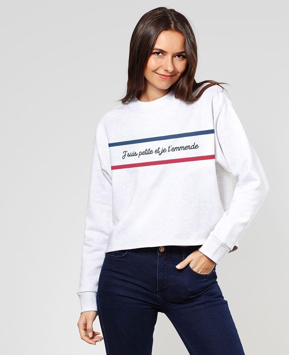 Sweatshirt femme Je suis petite et je t'emmerde