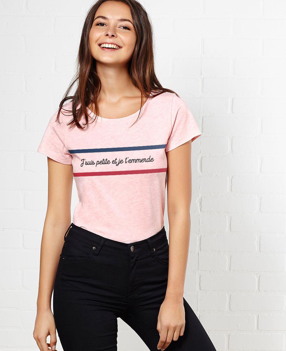 T-Shirt femme Je suis petite et je t'emmerde