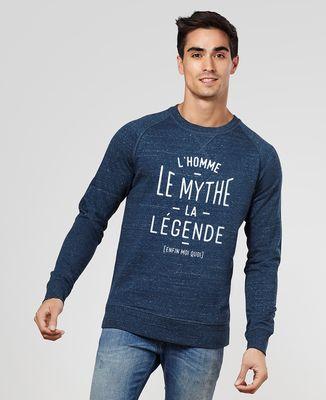 Sweatshirt homme L'homme, le mythe, la légende