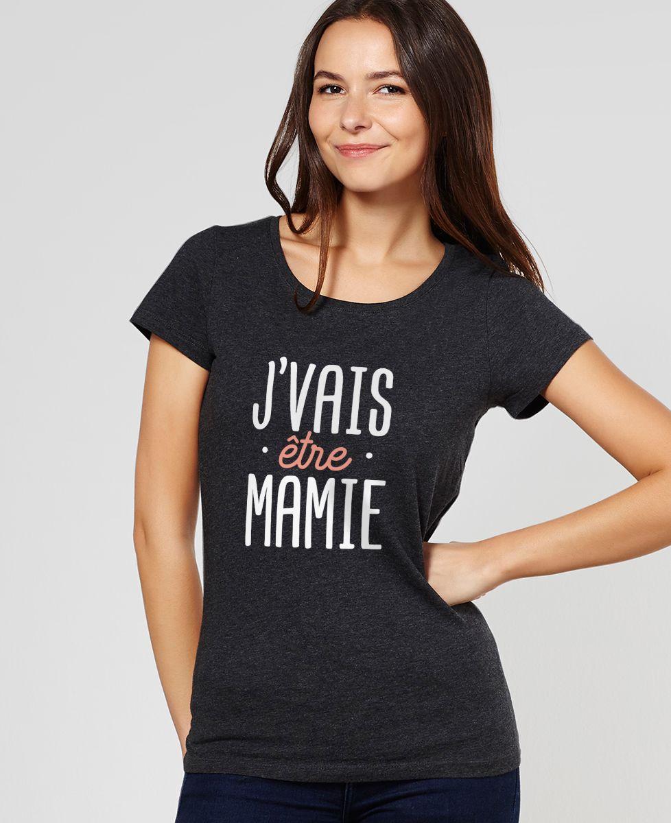 T-Shirt femme J'vais être mamie