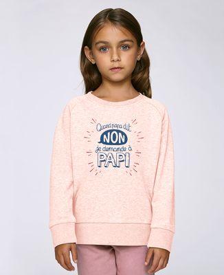 Sweatshirt enfant Quand Papa dit non