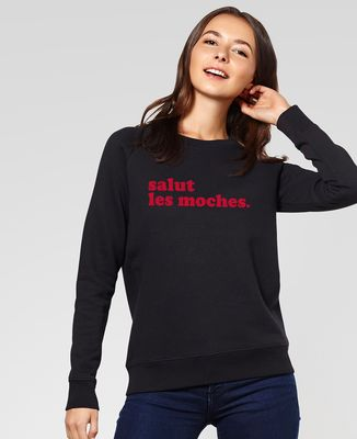Sweatshirt femme Salut les moches (édition limitée)