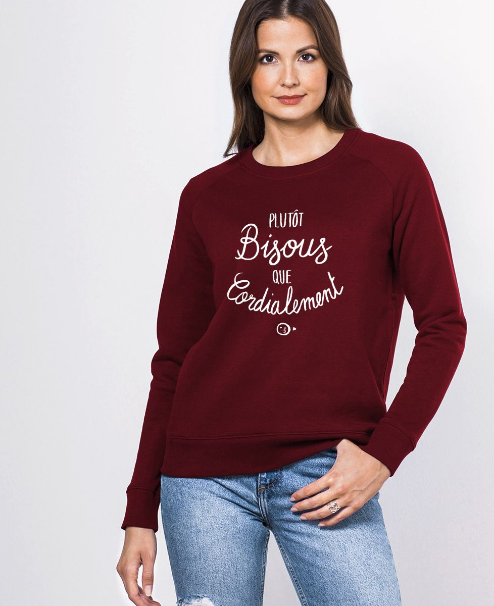 Sweatshirt femme Plutôt bisous que cordialement