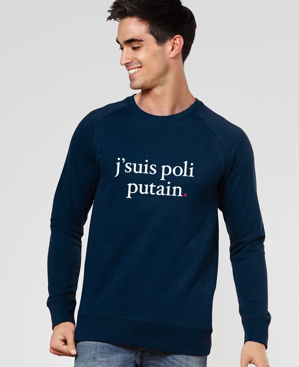 Sweatshirt homme J'suis poli putain