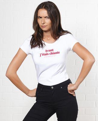 T-Shirt femme Avant j'étais chiante