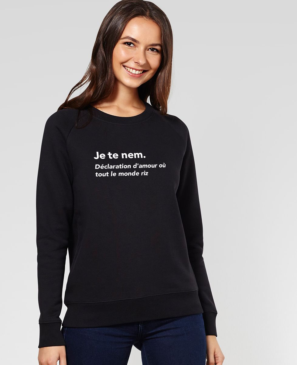 Sweatshirt femme Je te nem