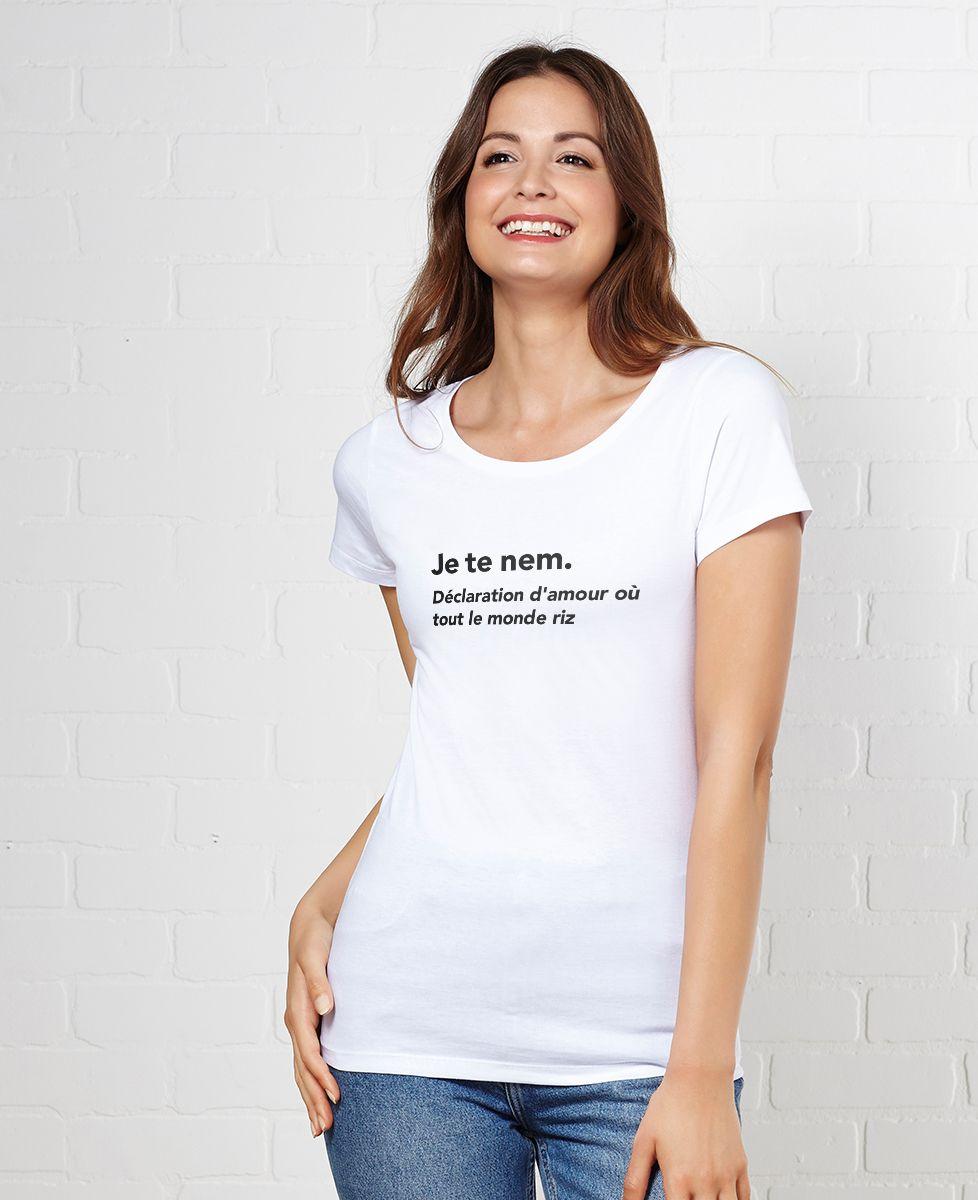 T-Shirt femme Je te nem