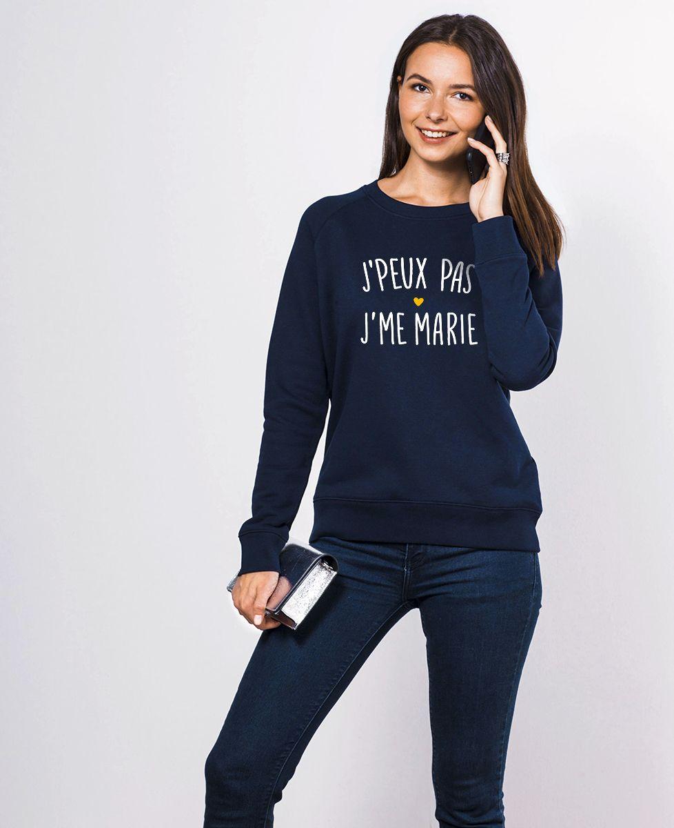 Sweatshirt femme J'peux pas j'me marie