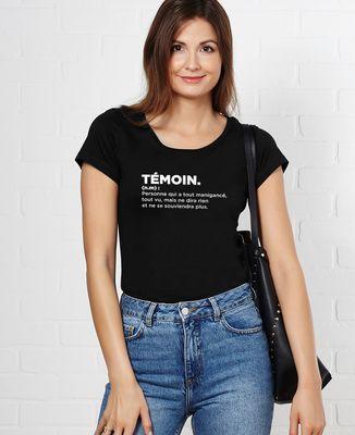 T-Shirt femme Témoin définition