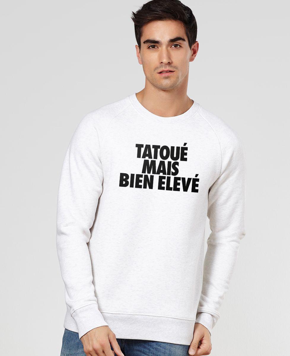 Sweatshirt homme Tatoué mais bien élevé
