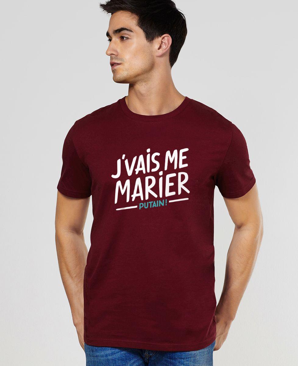 T-Shirt homme J'vais me marier putain !