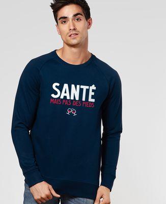 Sweatshirt homme Santé mais pas des pieds