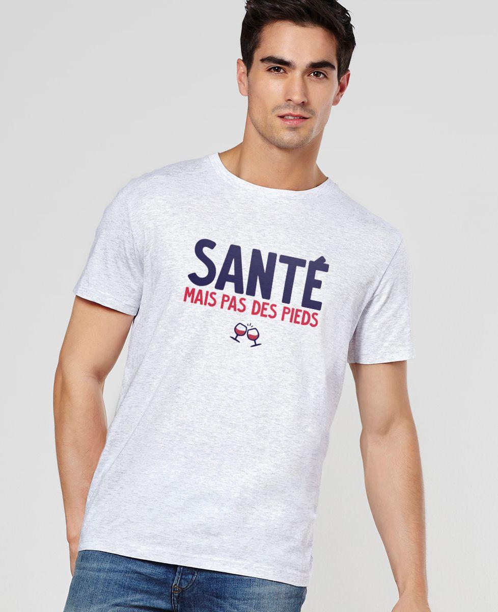 T-Shirt homme Santé mais pas des pieds