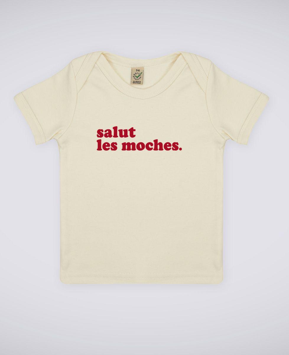 T-Shirt bébé Salut les moches