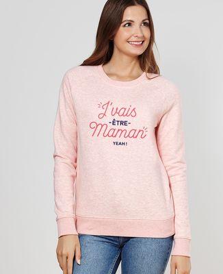 Sweatshirt femme J'vais être Maman