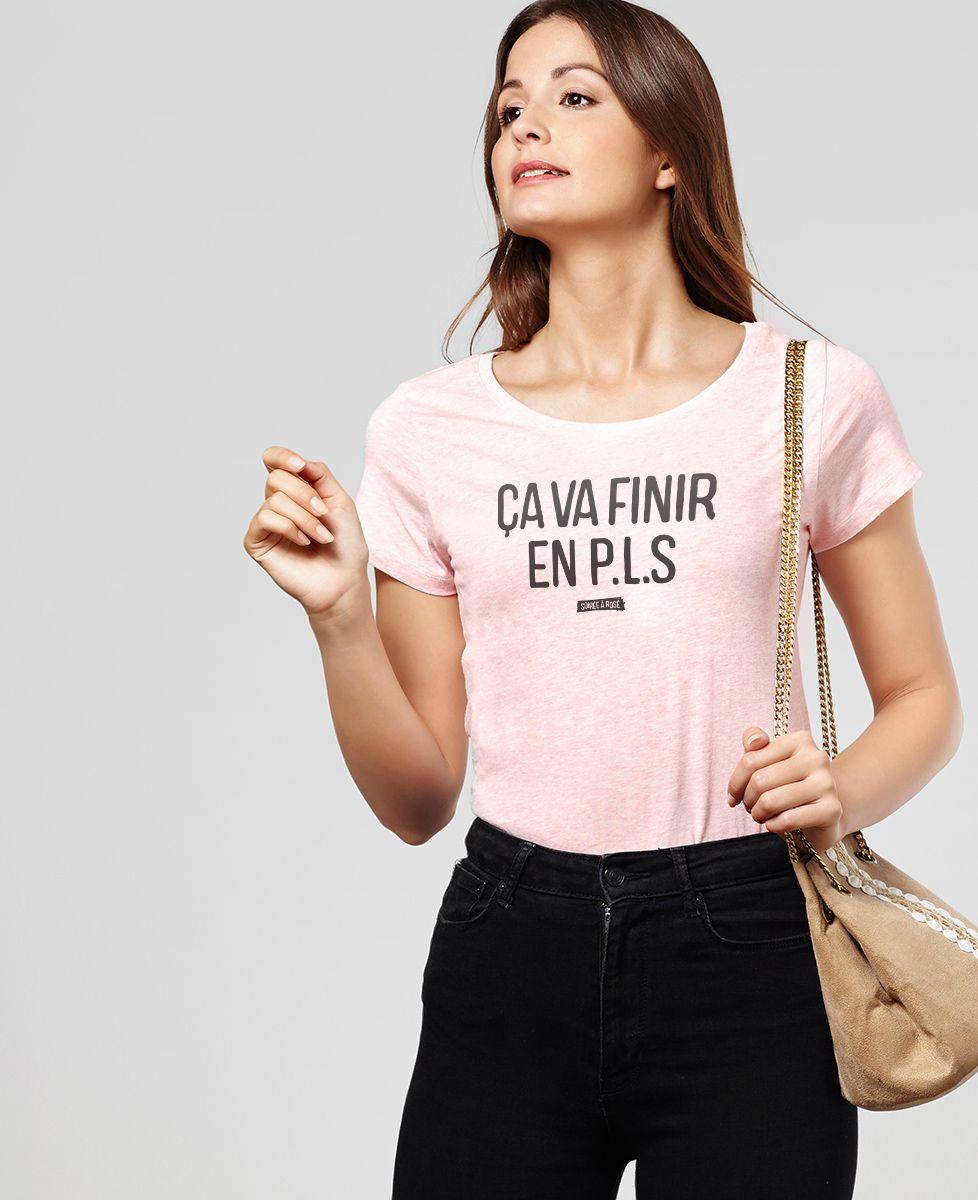 T-Shirt femme Ça va finir en PLS