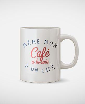 Mug Même mon café
