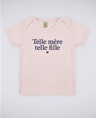 T-Shirt bébé Telle mère telle fille