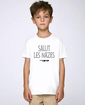 T-Shirt enfant Salut les nazes