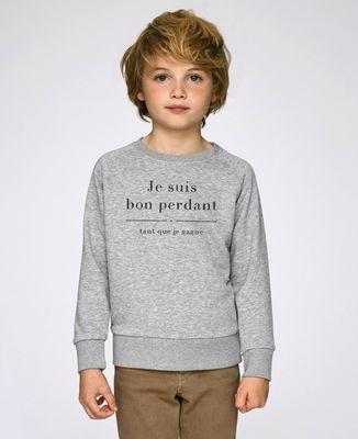 Sweatshirt enfant Je suis bon perdant