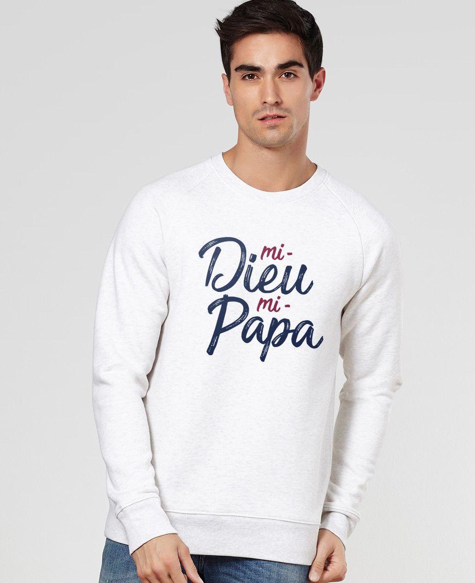 Sweatshirt homme Mi-Dieu Mi-Papa
