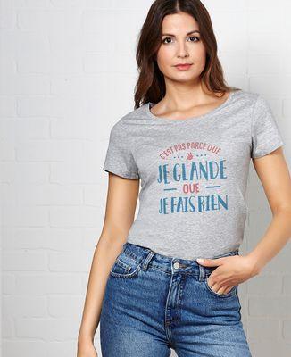 T-Shirt femme Je glande