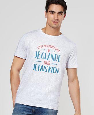 T-Shirt homme Je glande
