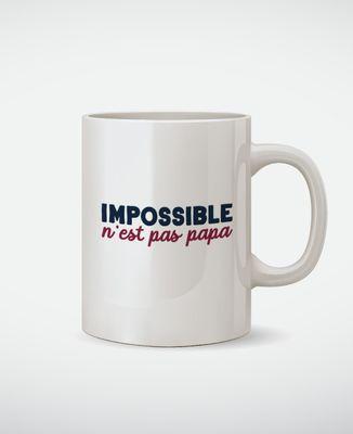 Mug Impossible n'est pas Papa
