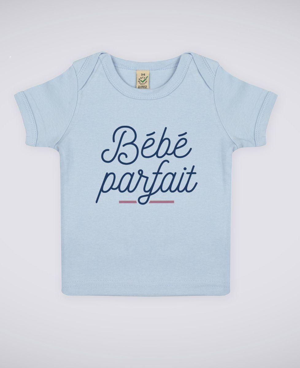 T-Shirt bébé Bébé parfait