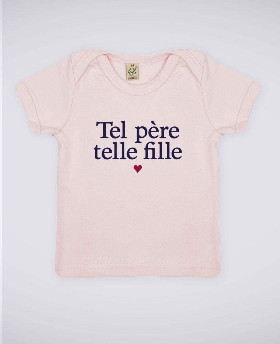 T-Shirt bébé Tel père telle fille